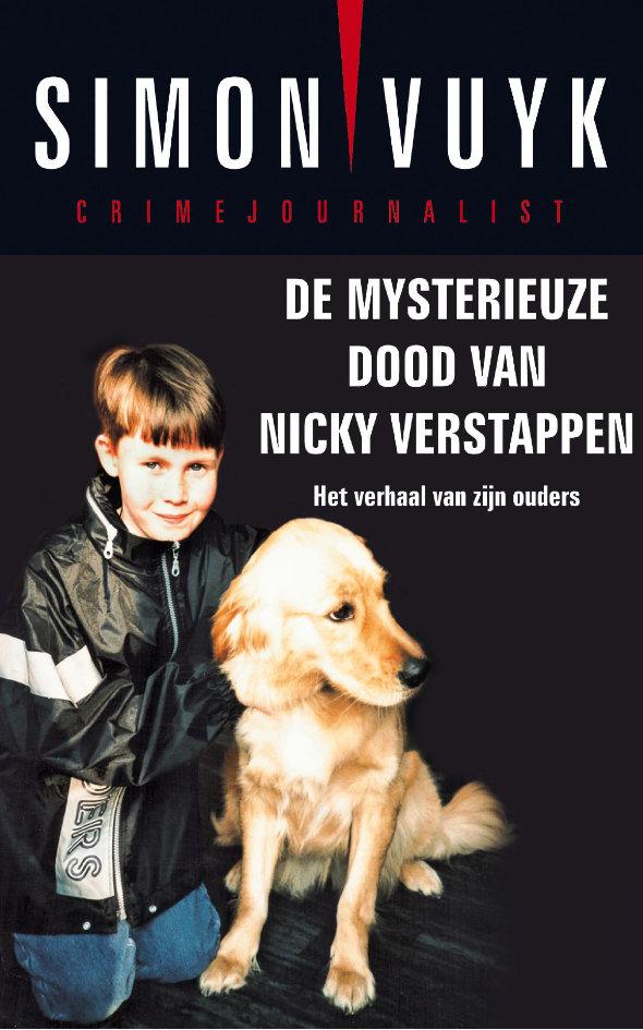 De mysterieuze moord op Nicky Verstappen